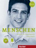 Menschen : Deutsch als Fremdsprache. A1.2 : Arbeitsbuch [mit Audio-CD]