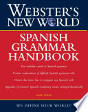 Webster s New World Spanish Grammar Handbook
