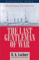 The Last Gentleman of war