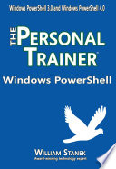 Windows Powershell The Personal Trainer For Windows Powershell 3 0 And Windows Powershell 4 0