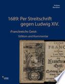 1689: Per Streitschrift gegen Ludwig XIV.