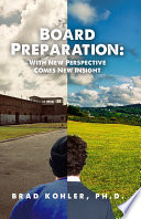 Board Preparation With New Perspectives Comes New Insight