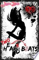 Two H e ar t d Beats
