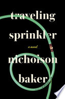 Traveling Sprinkler Acclaimed Novel The Anthologist Is Turning Fifty Five And