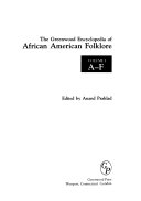 The Greenwood Encyclopedia of African American Folklore  A F