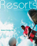 Resorts In Recent Years The Definition Of Resort Has