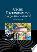 Applied Electromagnetics Using QuickFieldTM   MATLAB