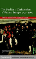 The Decline of Christendom in Western Europe, 1750–2000