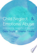 Child Neglect and Emotional Abuse