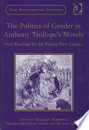 The Politics of Gender in Anthony Trollope s Novels