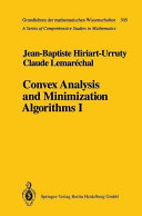 Convex Analysis And Minimization Algorithms I book