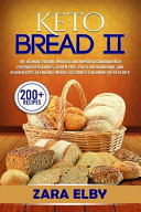 Keto Bread Ii