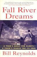 Fall River Dreams