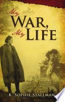 My War  My Life