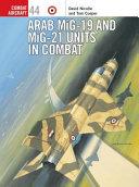 Arab MiG 19   MiG 21 Units in Combat