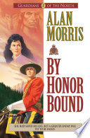 By Honor Bound Guardians Of The North Book 1