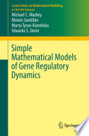 Simple Mathematical Models of Gene Regulatory Dynamics