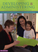 Developing and Administering a Child Care and Education Program   Lms Integrated for Mindtap Education  1 term Access