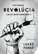Kultúrna revolúcia Laca Novomeského