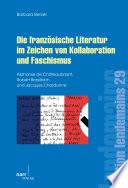 Die franz  sische Literatur im Zeichen von Kollaboration und Faschismus