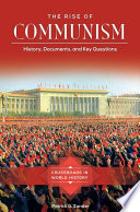 The Rise of Communism  History  Documents  and Key Questions