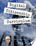 K 8 Digital Citizenship Curriculum