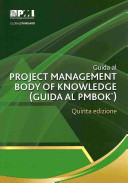 A Guide to the Project Management Body of Knowledge  PMBOK   Guide   Fifth Ed  Italian