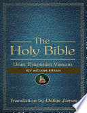 The Holy Bible: Urim Thummim Version: KJV w/Codes Edition