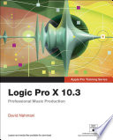 Logic Pro X 10 3   Apple Pro Training Series