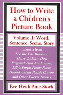 How to Write a Children s Picture Book Volume II