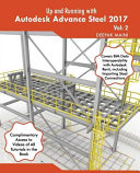 Up and Running with Autodesk Advance Steel 2017