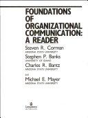 Foundations of Organizational Communication