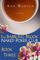 The Babbling Brook Naked Poker Club Book Three