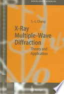 X-Ray Multiple-Wave Diffraction