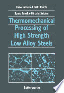 Thermomechanical Processing Of High Strength Low Alloy Steels