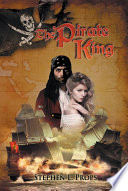 The Pirate King : action, adventure, romance, the epic...