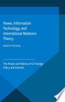 Power  Information Technology  and International Relations Theory