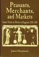 Peasants  Merchants  and Markets