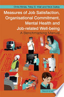 Measures of Job Satisfaction  Organisational Commitment  Mental Health and Job related Well being