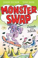Monster Swap: 2: Zainab and Mash