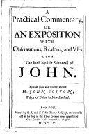 download ebook a practicall commentary, or an exposition with observations, reasons, and vses upon the first epistle generall of john pdf epub