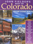 John Fielder s Best of Colorado