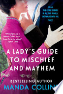A Lady s Guide to Mischief and Mayhem Book PDF