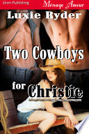 Two Cowboys for Christie  Midnight Cowboys 2