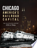 Chicago  America s Railroad Capital