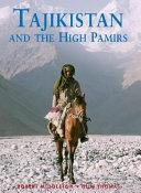 Tajikistan and the High Pamirs