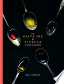 The Olive Oil And Vinegar Lover S Cookbook
