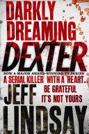 Darkly Dreaming Dexter Love With Dexter Morgan Isn T