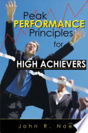 Peak Performance Principles for High Achievers Pdf/ePub eBook