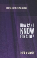 How Can I Know For Sure  book